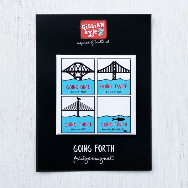 Going Forth, Forth Bridges Edinburgh Fridge Magnet by Gillian Kyle
