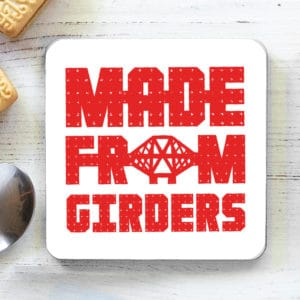 Made from Girders Forth Bridge coaster